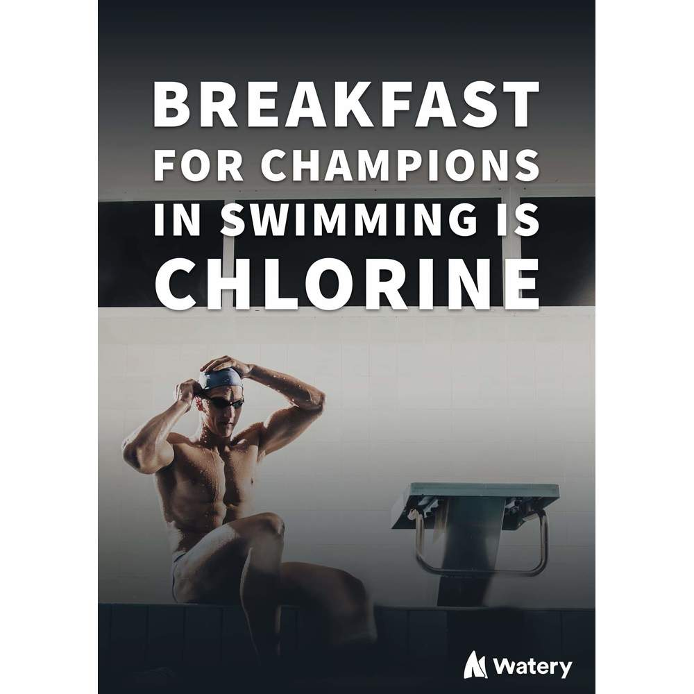 Breakfast for champions in swimming is chlorine