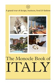 The Monocle Book of Italy - Travel & Lifestyle
