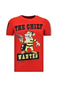 T-Shirt The Chief Wanted