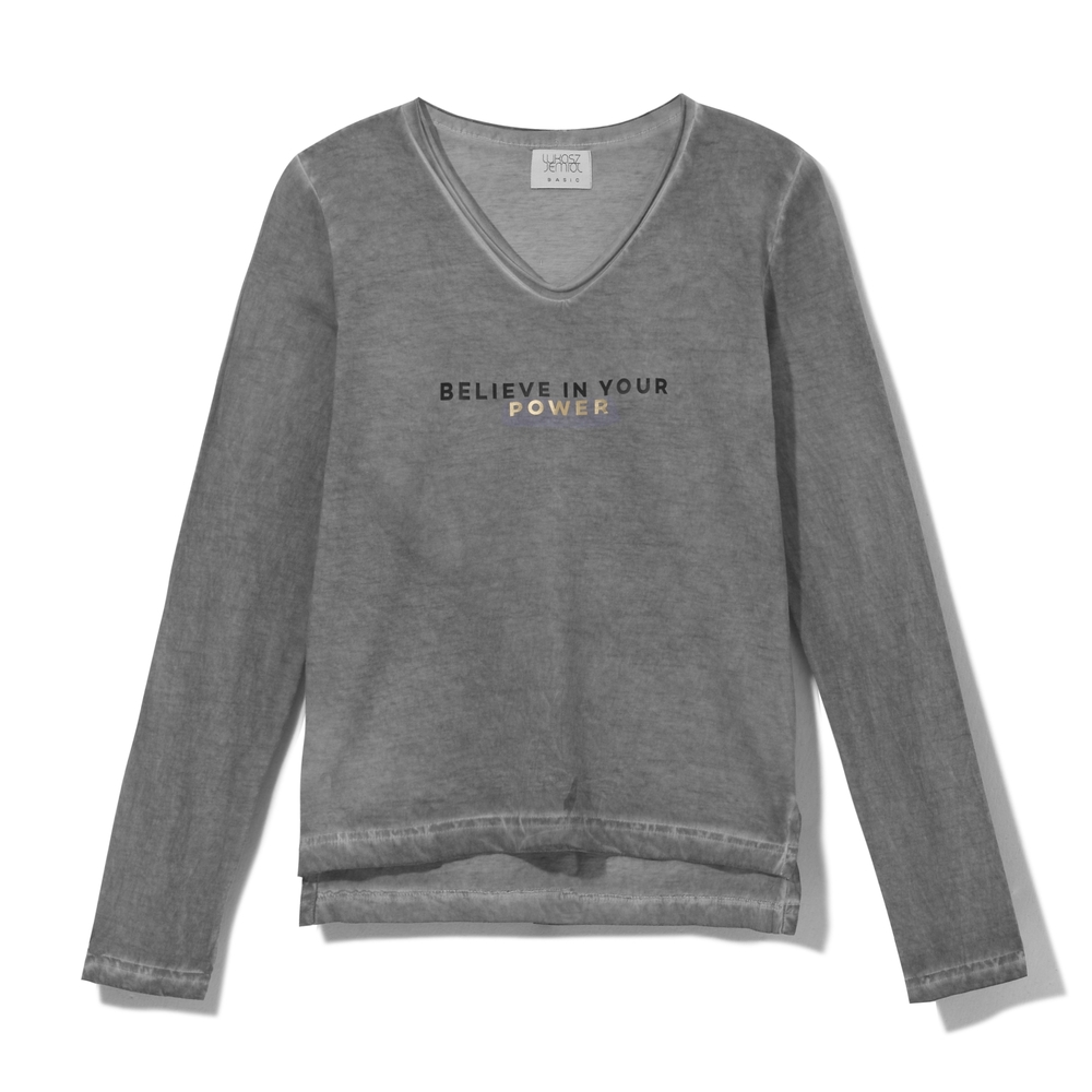 Longsleeve BELIEVE IN YOUR POWER Grey