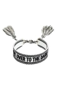 WOVEN BRACELET -  COME OVER TO THE DARK SIDE