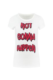 Not Gonna Happen t-shirt