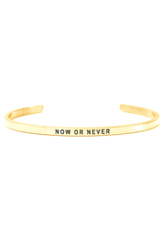 Armring med tekst - NOW OR NEVER - 7291